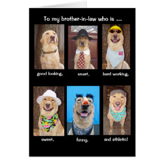 Funny Brother-in-law Birthday Greeting Card