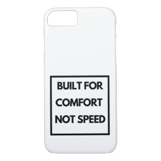Funny - Built for Comfort Not Speed iPhone 8/7 Case