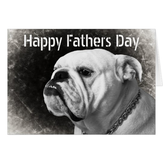 Funny Bulldog Fathers Day Cards