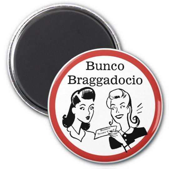 Funny Bunco Braggadocio 6 Cm Round Magnet