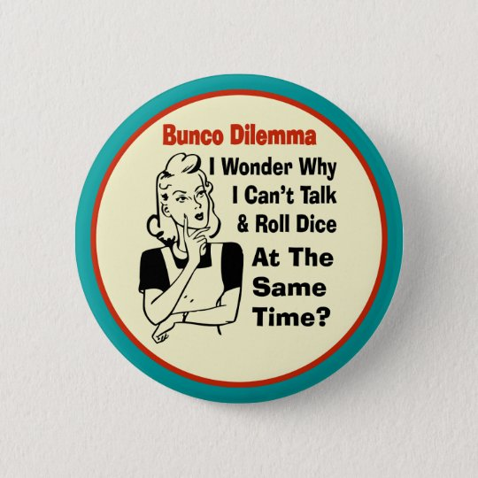 Funny Bunco Dilemma With Retro Woman 6 Cm Round Badge