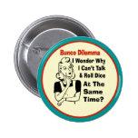 Funny Bunco Dilemma With Retro Woman 6 Cm Round Badge
