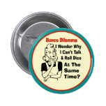Funny Bunco Dilemma With Retro Woman Buttons