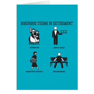 Funny Business Terms in Retirement Card