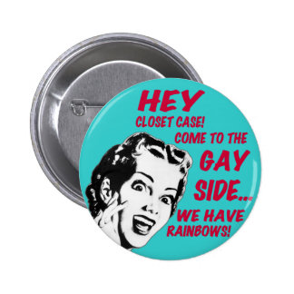 Funny Button - We Have Rainbows!