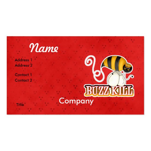 Funny Buzz Kill Bee Business Card Template