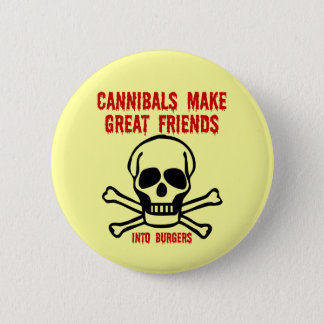 Funny cannibals 6 cm round badge