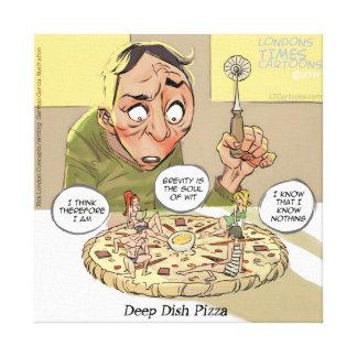 Funny Canvas Print Philosophy Deep Dish Pizza