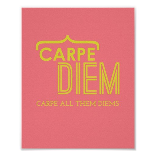 Funny Carpe Diem Poster in Pink & Gold