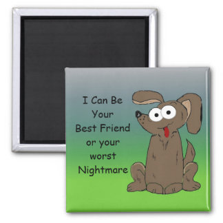Funny Cartoon Dog with Saying Refrigerator Magnets