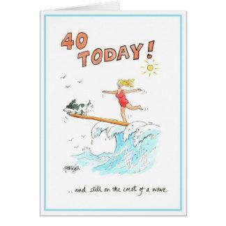 Funny cartoon greeting card - 40 today
