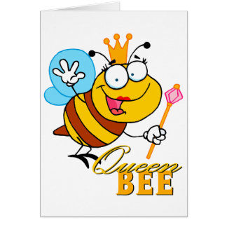 funny cartoon queen bee with text greeting card