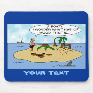 Funny Cartoon Woodturner on Deserted Island Mousepad