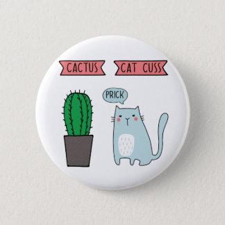 Funny cat and cactus 6 cm round badge