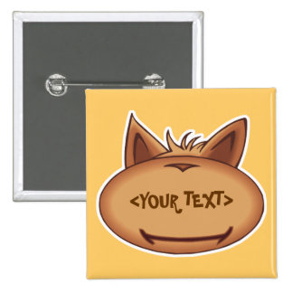 Funny Cat Face, <YOUR TEXT> Pin