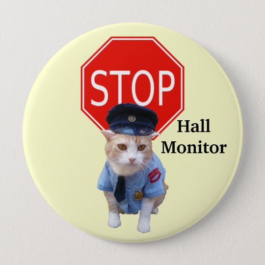 Funny Cat Officer/Hall Monitor 10 Cm Round Badge