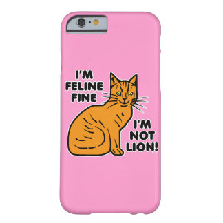 Funny Cat Pun Orange Feline Fine Kitty Barely There iPhone 6 Case
