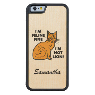 Funny Cat Pun Orange Tabby Personalized Carved® Maple iPhone 6 Bumper Case