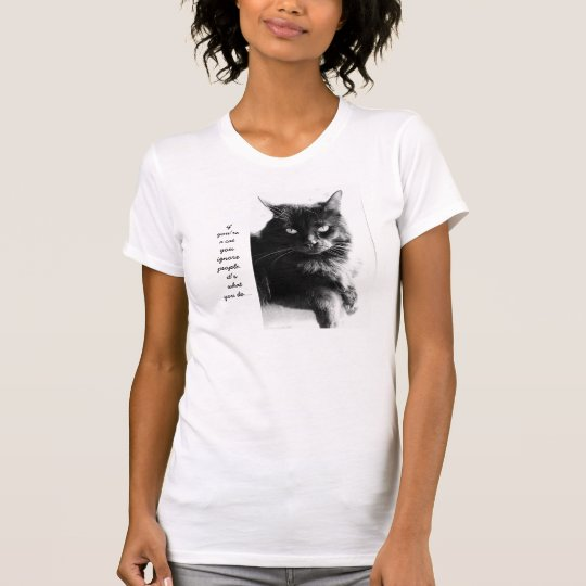 Funny Cat Shirt, if you're a cat you