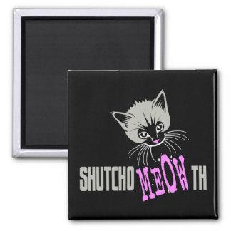 Funny Cat Shut Your MEOWth (dark) Square Magnet