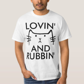 Funny Cat T-shirts, Rubbing and Loving T-Shirt