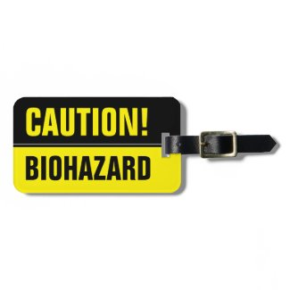 Funny caution biohazard sign luggage tag