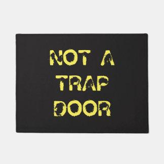 Funny Caution: Not A Trap Door Doormat