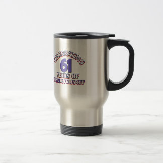 Funny Celebrating 60 years of raising hell Stainless Steel Travel Mug