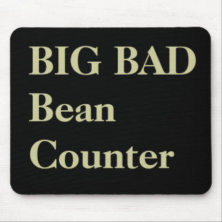 Funny CFO Nicknames - Big Bad Beancounter Mouse Mat