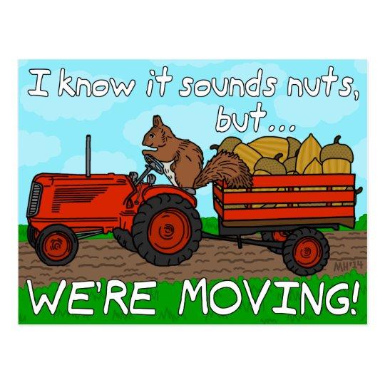 Funny Change of Address Squirrel We've Moved Postcard