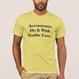 Funny Cheeky Innuendo Accountant Slogan T