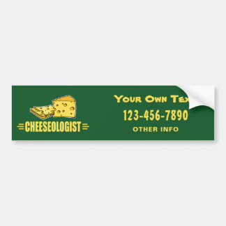 Funny CHEESEOLOGIST Cheese Making Cheesehead Bumper Sticker