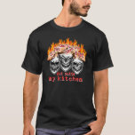 Funny Chef Skulls: If you can't take the heat... T-Shirt
