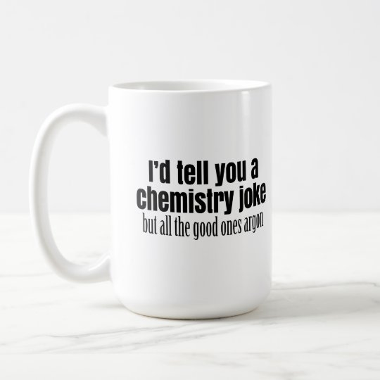Funny Meme Coffee Mugs : Funny chemistry meme for teachers students coffee mug