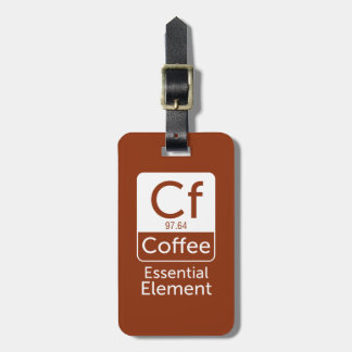 Funny Chemistry Pun Joke coffee essential elem Luggage Tag