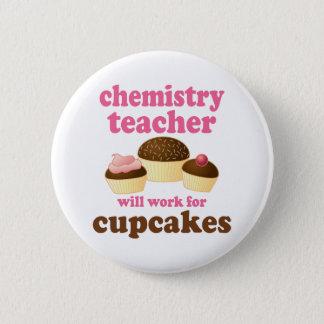 Funny Chemistry Teacher 6 Cm Round Badge