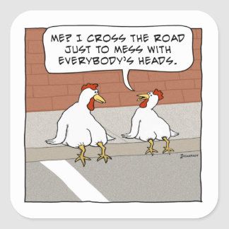 Funny Chicken Explains Why It Crosses the Road Square Sticker