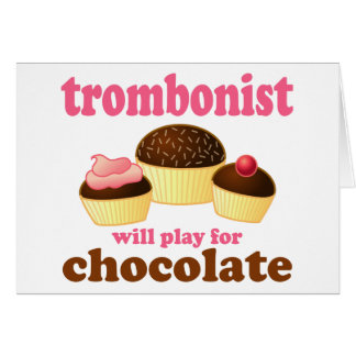 Funny Chocolate Trombonist Gift Greeting Cards