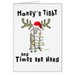 Funny Christmas Card  Money's Tight