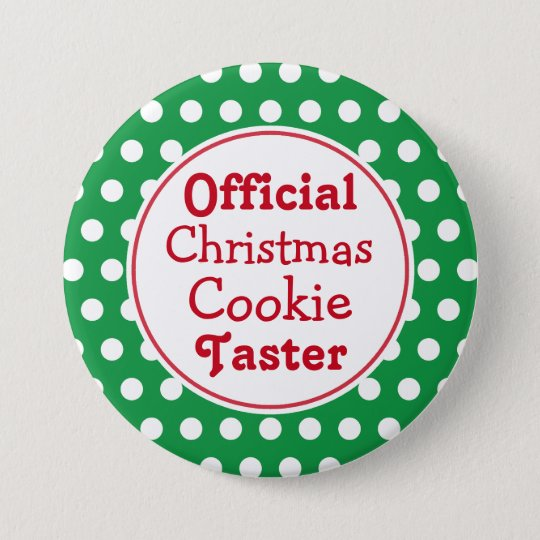 Funny Christmas Cookie Taster Pin Button