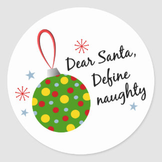 Funny Christmas Holiday-Define Naughty Classic Round Sticker