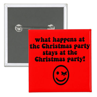 Funny Christmas party 15 Cm Square Badge