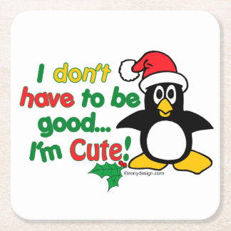 Funny Christmas Penguin I'm cute! Square Paper Coaster