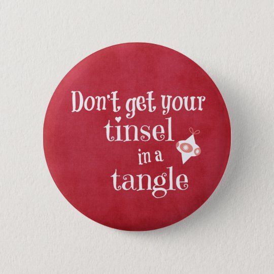 Funny Christmas Quote 6 Cm Round Badge
