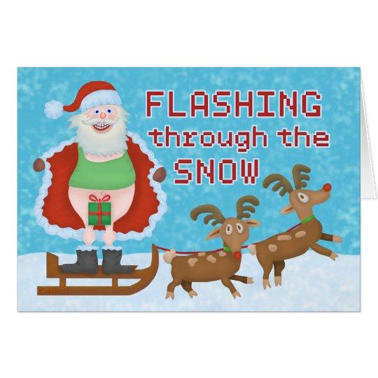 Funny Christmas Santa Claus Flashing Thru the Snow