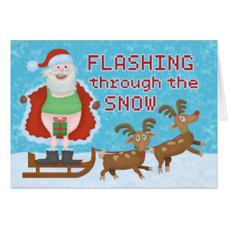 Funny Christmas Santa Claus Flashing Thru the Snow Greeting Card