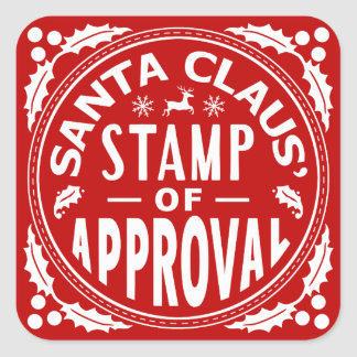 Funny Christmas Santa Claus Stamp of Approval Square Sticker
