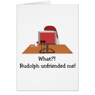 Funny Christmas - Santa Unfriended by Rudolph Card