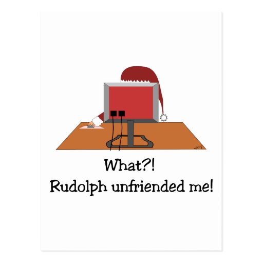 Funny Christmas - Santa Unfriended by Rudolph Postcards