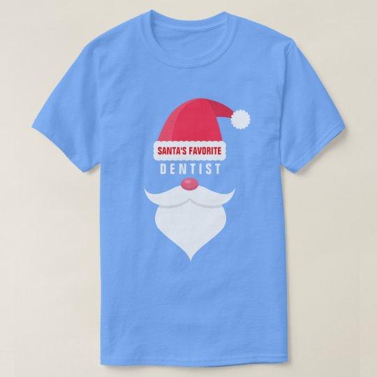 Funny Christmas Santa's Favourite Dentist Custom T-Shirt